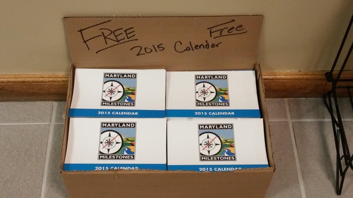Free 2015 Maryland Milestones calendars at the municipal building